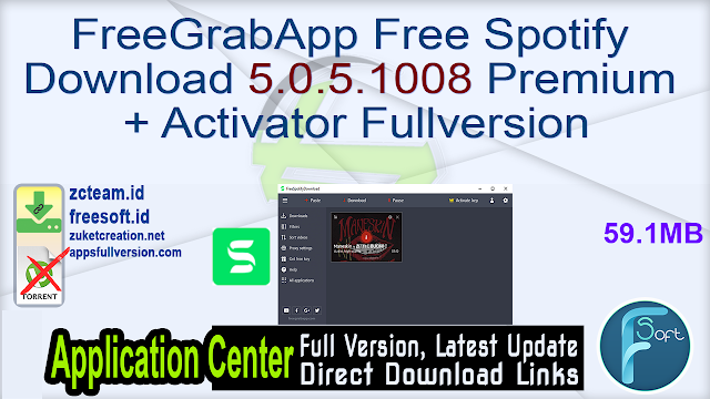 FreeGrabApp Free Spotify Download 5.0.5.1008 Premium + Activator Fullversion