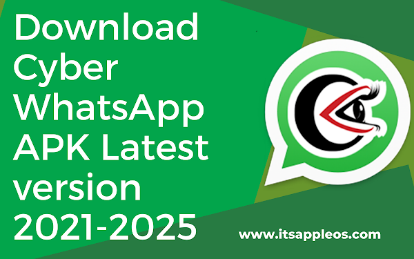 Download Cyber WhatsApp APK Latest version 2021-2025 for Android.