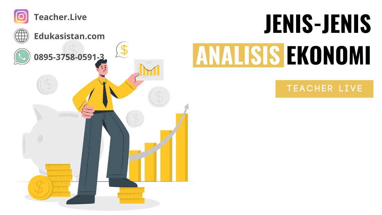 3 jenis analisis dalam bidang ilmu ekonomi
