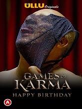 Games Of Karma (Happy Birthday) (2021) HDRip Hindi Full Movie Watch Online Free