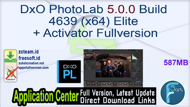 DxO PhotoLab 5.0.0 Build 4639 (x64) Elite + Activator Fullversion