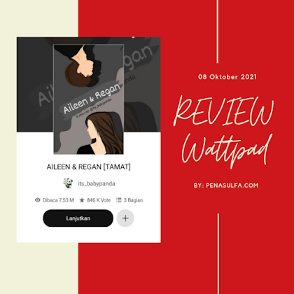 Review wattpad Aileen & Regan