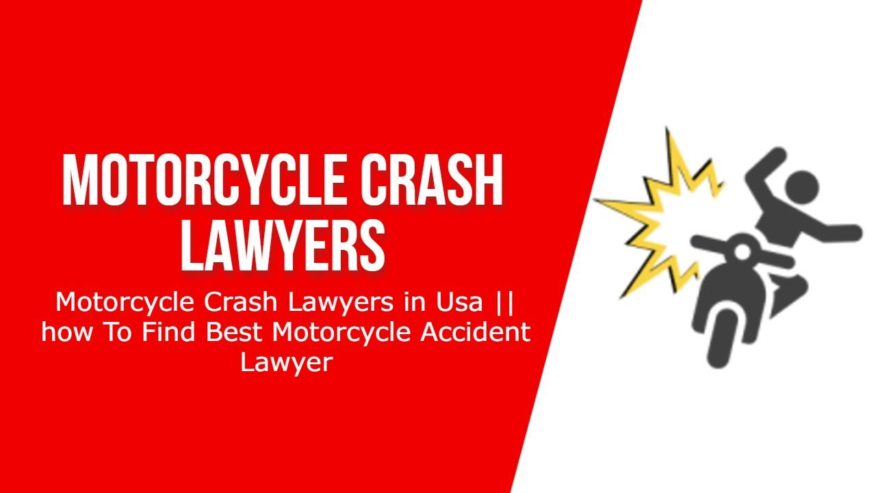 Motorcycle Crash Lawyers | Explanation