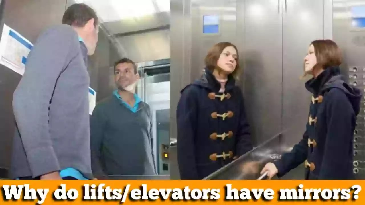 Why do lifts/elevators have mirrors?   Facts about elevator mirror. Why Mirror is mounted on the wall of the elevator