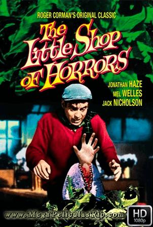 La Tiendita De Los Horrores (1960) [1080p] [Latino-Ingles] [MEGA]