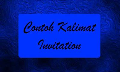 Materi dan Contoh Kalimat Invitation Ajakan Bahasa Inggris