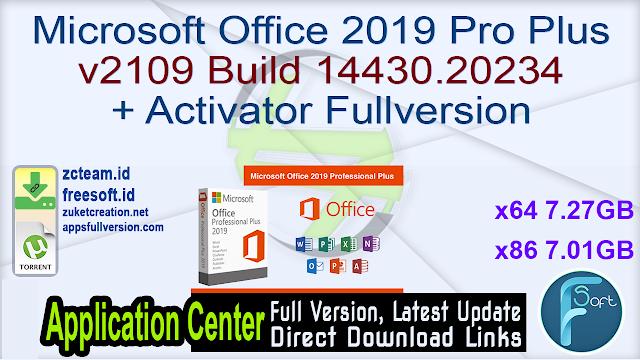 Microsoft Office 2019 Pro Plus v2109 Build 14430.20234 + Activator Fullversion