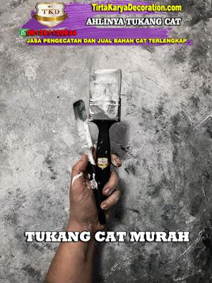 TUKANG CAT MURAH