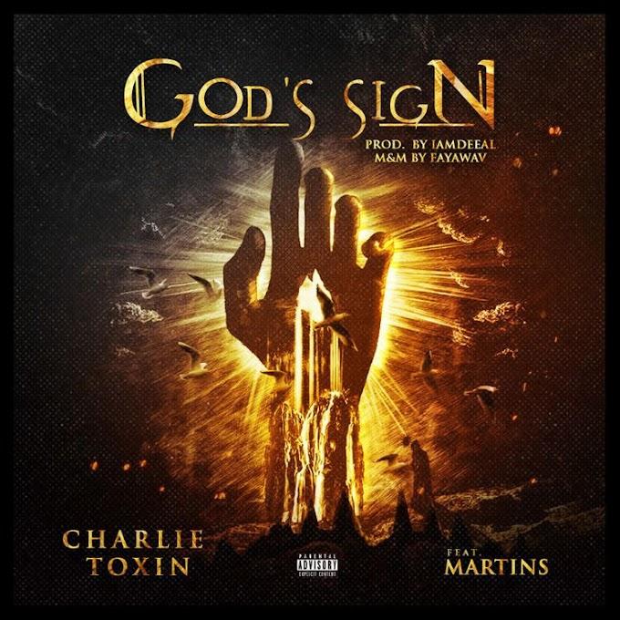 Charlie Toxin Ft. Martins - God's Sign
