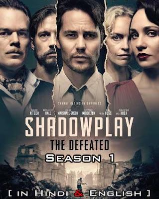 The Defeated (Shadowplay) S01 Dual Audio World4ufree1