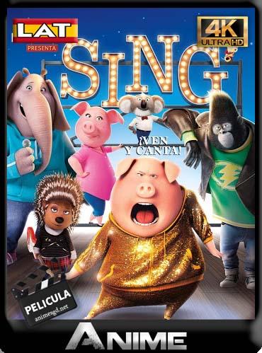 Sing: Ven y Canta (2016) 4k 2160p Latino [GoogleDrive] DizonHD