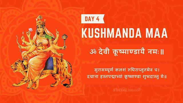 9 Nine forms of Maa Durga - Day 4 Goddess Kushmanda Maa, Mantra, Stuti, Prathna Navratri Colours