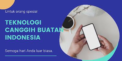 Teknologi Buatan Indonesia yang Mendunia, Patut Berbangga!