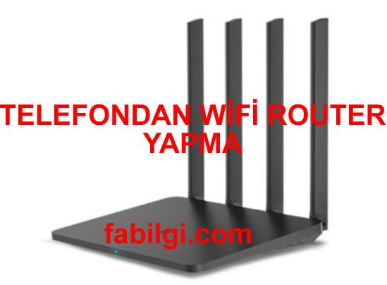 Telefonu Wifi Router Yapma Yöntemi Süper Uygulama