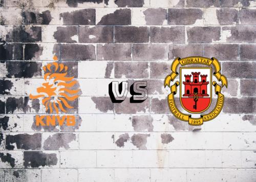 Países Bajos vs Gibraltar  Resumen