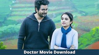 Doctor Tamil Movie Download 480p, 720p Leaked By TamilRockers Filmyzilla TamilYogi Movierulz