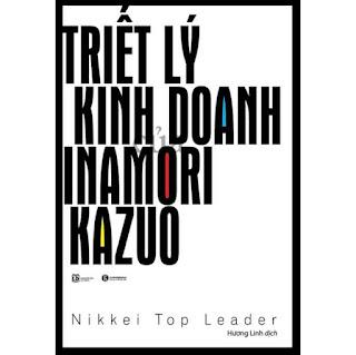 Triết Lý Kinh Doanh Inamori Kazuo (Tái Bản 2020) ebook PDF EPUB AWZ3 PRC MOBI