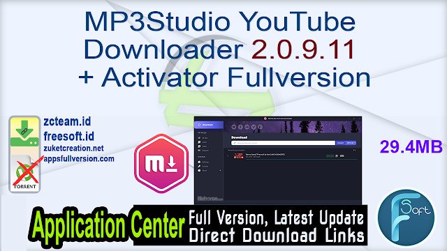 MP3Studio YouTube Downloader 2.0.9.11 + Activator Fullversion