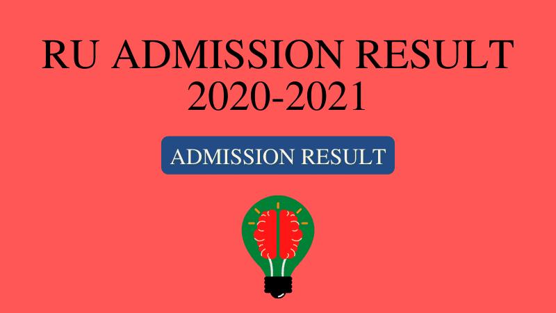 admission-ru-ac-bd, rajshahi-university-admission-result, ru-result, rajshahi-university-all-unit-admission-result, Rajshahi University Admission Result 2021- A, B, C Unit,