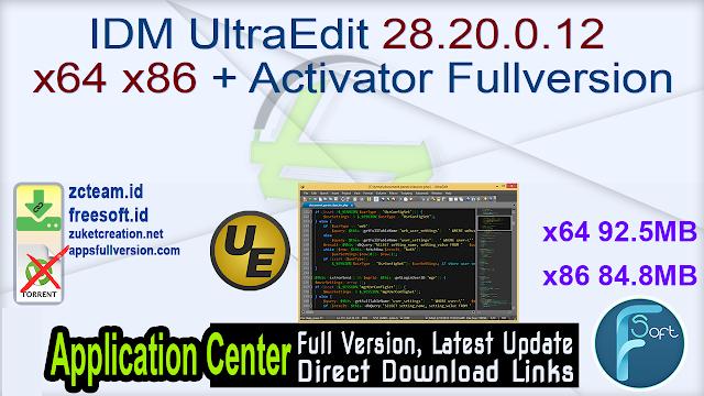 IDM UltraEdit 28.20.0.12 x64 x86 + Activator Fullversion