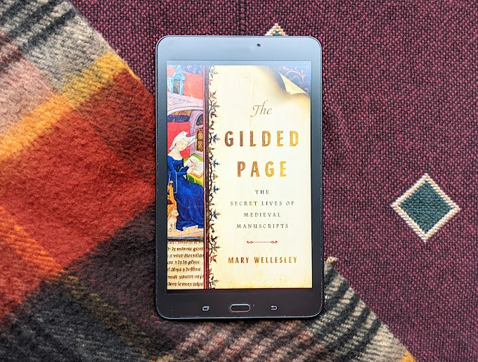 ARC Review: The Gilded Page: The Secret Lives of Medieval Manuscripts