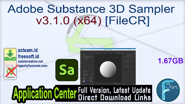 Adobe Substance 3D Sampler v3.1.0 (x64) [FileCR]
