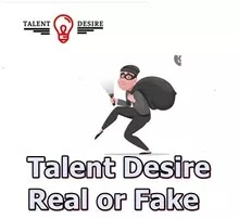 Talent Desire  Real or Fake