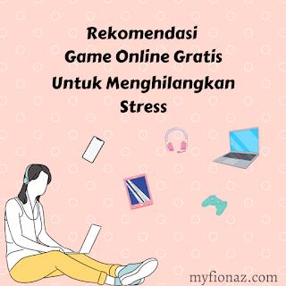 Game online gratis untuk menghilangkan stress