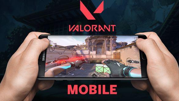موعد نزول Valorant Mobile على هواتف الاندرويد رسميا من شركة Riot Games