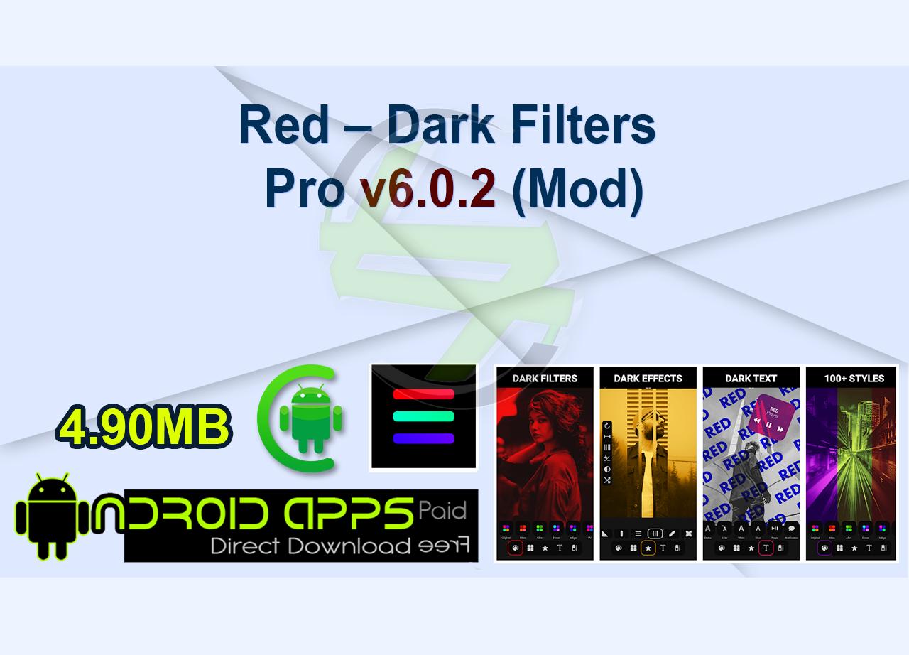 Red – Dark Filters Pro v6.0.2 (Mod)