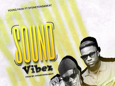 Young fada x sydneyondabeat_sound vibez
