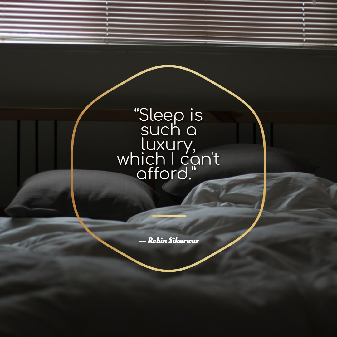 Funny Quotes About Work Stress -1234bizz: (Sleep is such a luxury, which I can't afford - Robin Sikarwar)