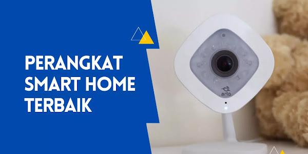 7 Perangkat Smart Home Terbaik (Terbaru 2021)