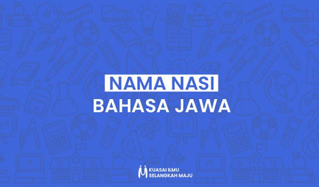 Arane Sega ing Bahasa Jawa (Nama Nasi)