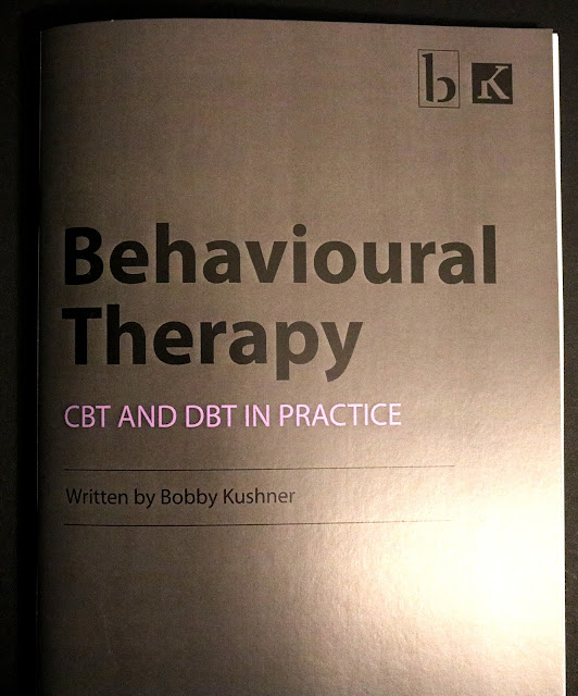 """Photo of Bobby Kushner's """"Behavioural Therapy: CBT and DBT in Practice"""""""
