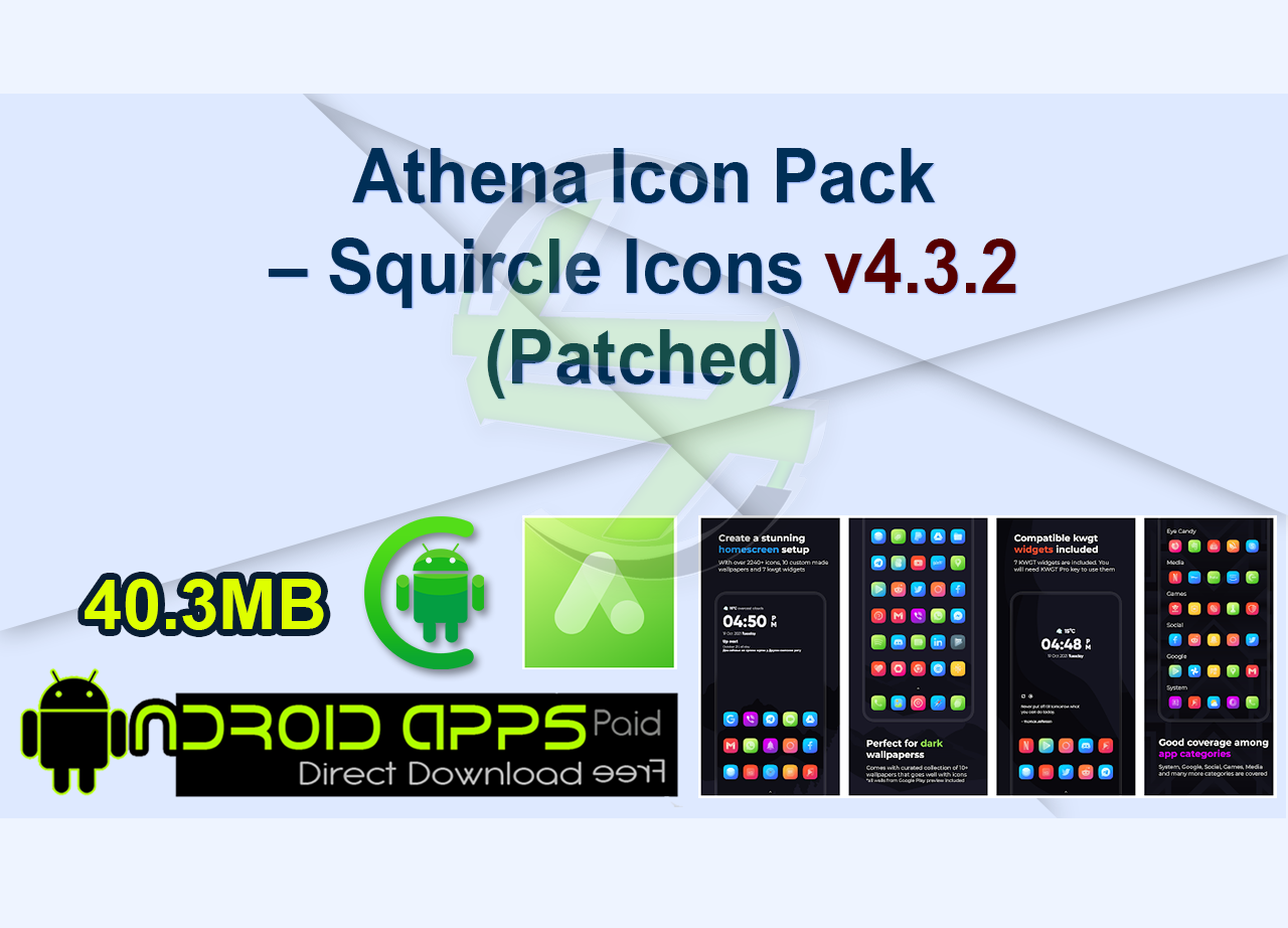 Athena Icon Pack – Squircle Icons v4.3.2 (Patched)