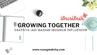 Growing together with ibusibuk influencer