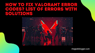 List of Valorant error codes with solutions