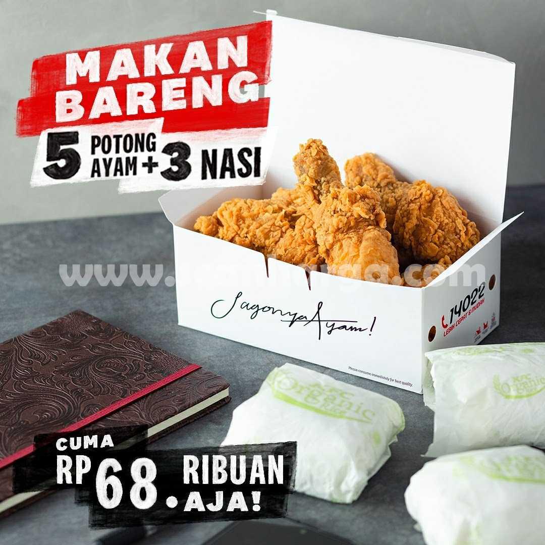 Promo KFC 5 Potong Ayam + 3 Nasi cuma Rp. 68.000 aja