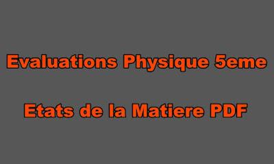 Evaluations Physique 5eme les Etats de la Matiere PDF