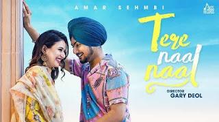 Tere Naal Naal Lyrics in English – Amar Sehmbi