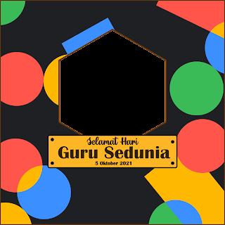 twibbon ucapan hari guru sedunia 5 oktober 2021 - kanalmu