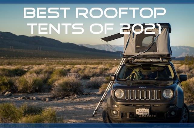 Top Rooftop Tents Of 2021