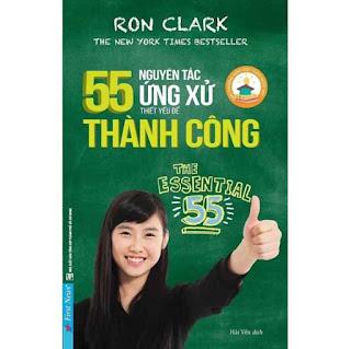 Sách - 55 Nguyên Tắc Ứng Xử Thiết Yếu Để Thành Công - First News ebook PDF EPUB AWZ3 PRC MOBI