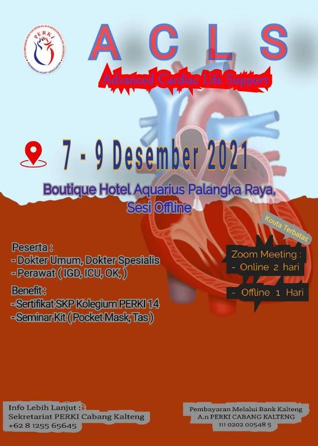 ACLS 7-9 Desember 2021 Palangkaraya (Sesi Offline)