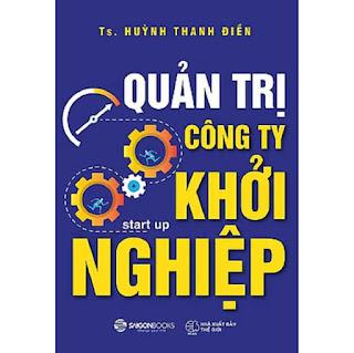Quản trị công ty khởi nghiệp - Tác giả: Huỳnh Thanh Điền ebook PDF EPUB AWZ3 PRC MOBI