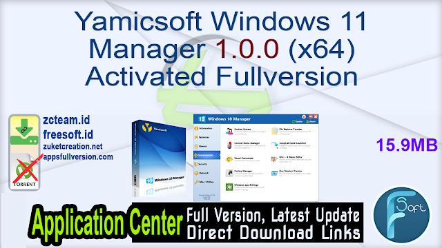 Yamicsoft Windows 11 Manager 1.0.0 (x64) Activated Fullversion