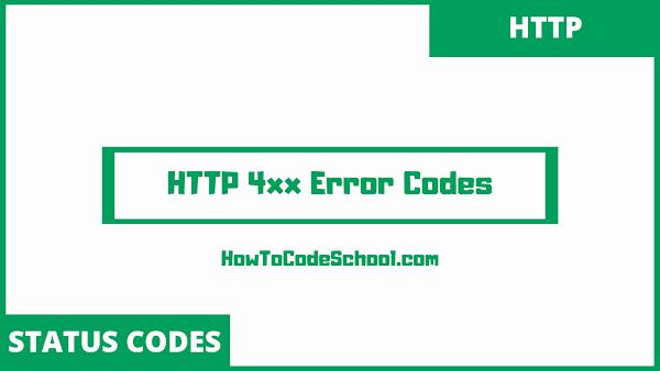 HTTP 4xx Codes