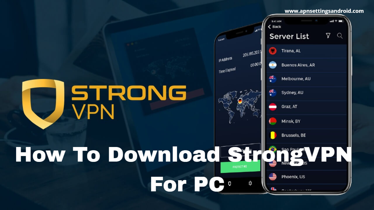 StrongVPN for PC