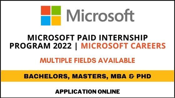 Microsoft Paid Internship Program 2022 | Microsoft Careers
